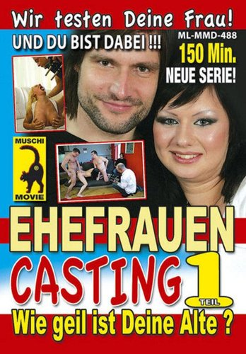 Ehefrauen Casting