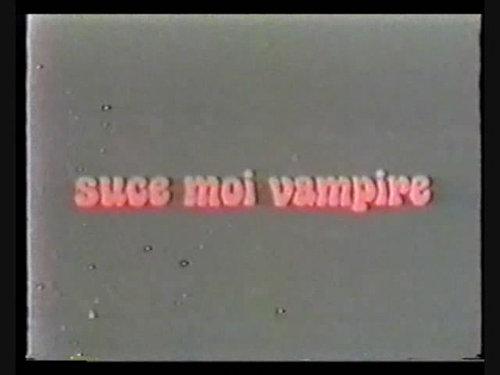 Suce moi vampire