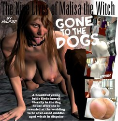 The Nine Lives Of Malisa the Witch Part 4-GoneToTheDogs Pt1