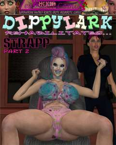Wikkedlester - Dippylark Rehabilitates... - Strapp part 02