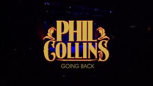 Phil Collins - Going Back: Live At Roseland Ballroom...