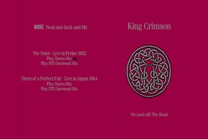 King Crimson - More Neal And Jack And Me (2016) [DVD9]