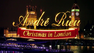 Andre Rieu and his Johann Strauss Orchestra - Christmas in London (2016) [Blu-ray]