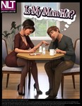 Is My Mom Hot? - New fantastic 3d comic from NLT media - 48 pages