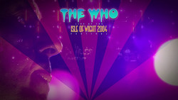 The Who - Live At The Isle Of Wight 2004 Festival (2017) [Blu-ray]